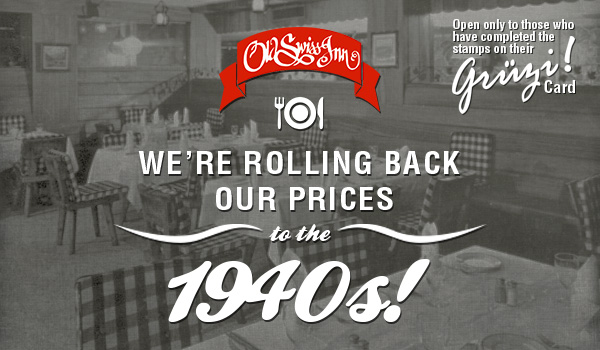 Old-Swiss-Inn-Price-Rollback-to-the-1940s